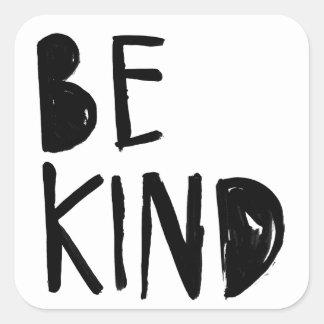 Be Kind | Black Brush Script Style Square Sticker