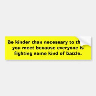 Be Kind Bumper Sticker Car Bumper Sticker