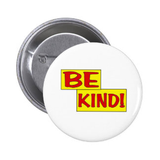 BE KIND button! 2 Inch Round Button