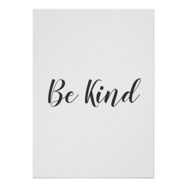 Art Themed Be kind, inspirational, minimal poster