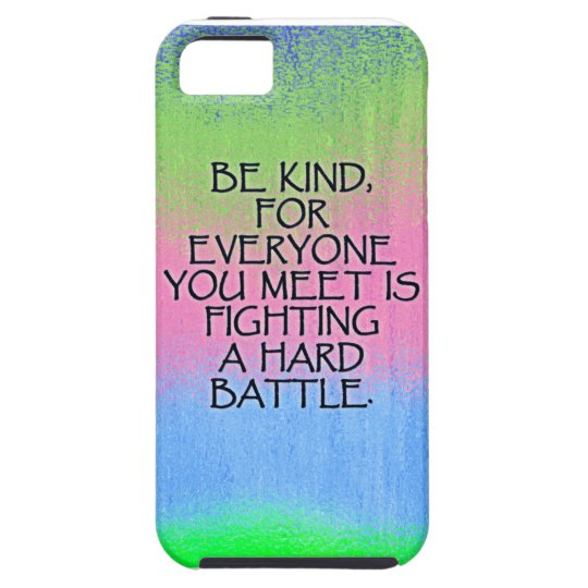 Be Kind Inspiring Quote Cases and Covers
