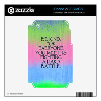 Be Kind Inspiring Quote Cases and Covers Decals For The iPhone 3GS