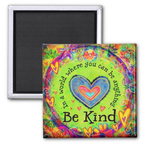 """Be Kind"" Inspirivity Magnet"