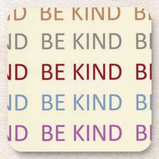 be kind.jpg coaster