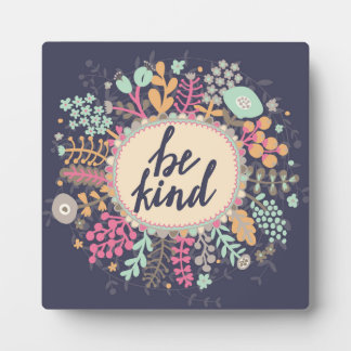Be Kind Plaque