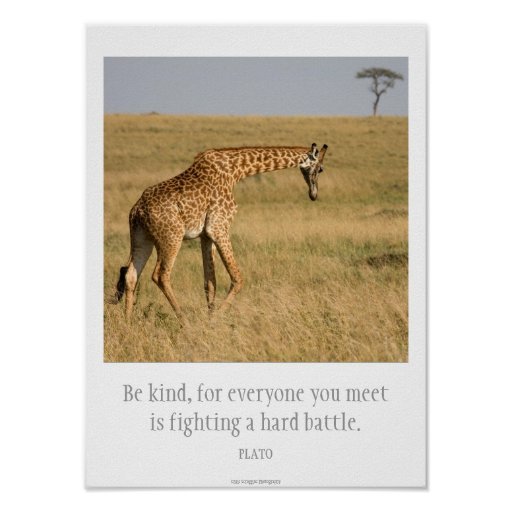 Be Kind Plato Quote and Giraffe Poster