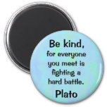 be kind quotation 2 inch round magnet