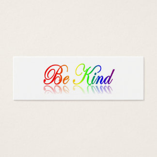 Be Kind - Respect Others Bookmark Mini Business Card