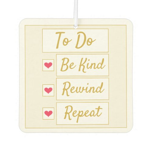 Be Kind, Rewind, Repeat Beige & Gold Air Freshener