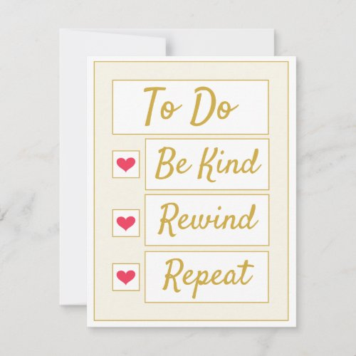 Be Kind, Rewind, Repeat Beige & Gold Note Card