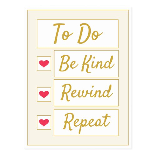 Be Kind, Rewind, Repeat Beige & Gold Postcard
