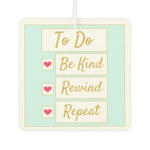 Be Kind, Rewind, Repeat Light Blue & Gold Air Freshener