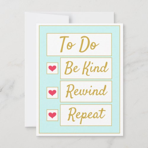 Be Kind, Rewind, Repeat Light Blue & Gold Note Card