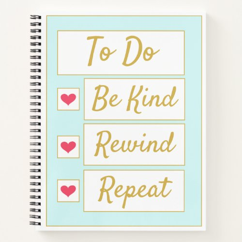 Be Kind, Rewind, Repeat Light Blue & Gold Notebook