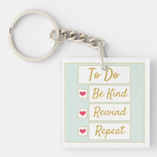 Be Kind, Rewind, Repeat Light Green & Gold Keychain