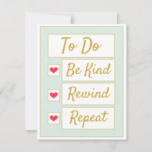 Be Kind, Rewind, Repeat Light Green & Gold Note Card