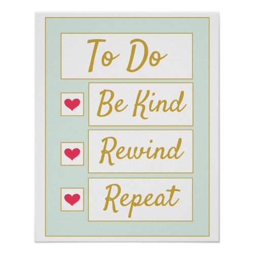 Be Kind, Rewind, Repeat Light Green & Gold Poster
