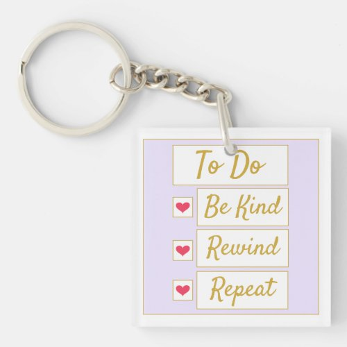 Be Kind, Rewind, Repeat Light Purple & Gold Keychain