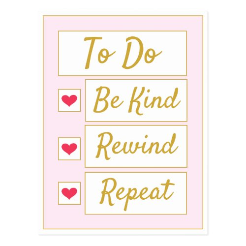 Be Kind, Rewind, Repeat Pink & Gold Postcard