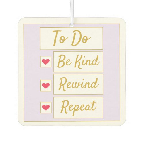 Be Kind, Rewind, Repeat Purple & Gold Air Freshener