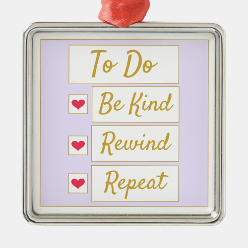 Be Kind, Rewind, Repeat Purple & Gold Metal Ornament