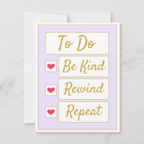 Be Kind, Rewind, Repeat Purple & Gold Note Card