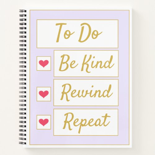Be Kind, Rewind, Repeat Purple & Gold Notebook