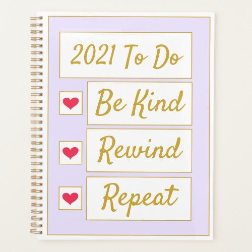 Be Kind, Rewind, Repeat Purple & Gold Planner