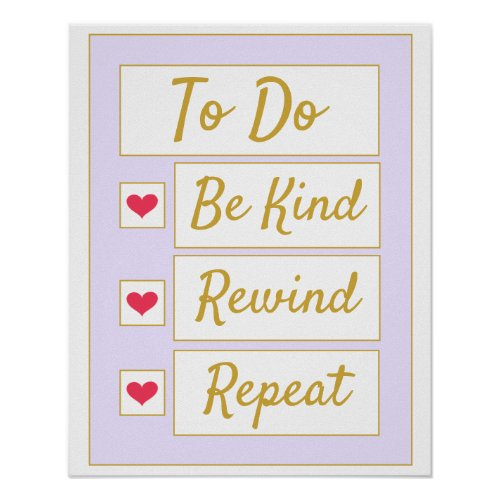 Be Kind, Rewind, Repeat Purple & Gold Poster