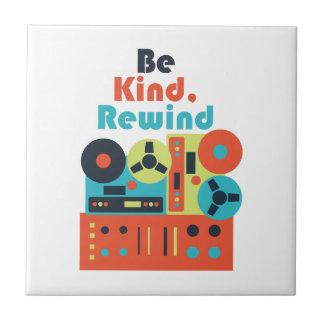 Be Kind Rewind Tile