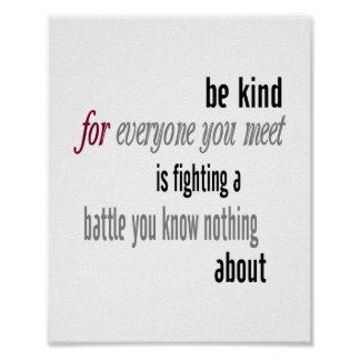 Be Kind (standard picture frame size) Posters