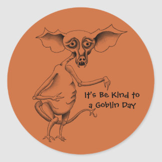 Be Kind to a Goblin Day Round Sticker