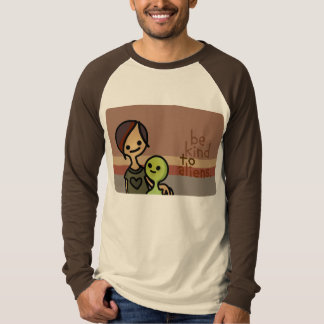 be kind to aliens. T-Shirt