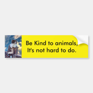"""Be Kind To Animals"" Bumper Sticker"