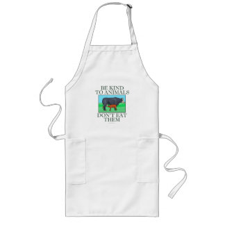 Be kind to animals. Don't eat them. (apron) Long Apron