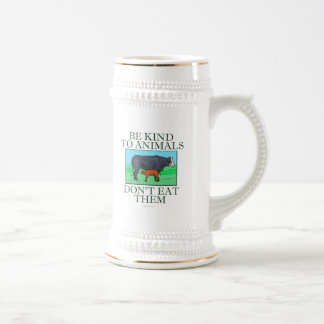 Be kind to animals. Don't eat them. (mug) 18 Oz Beer Stein