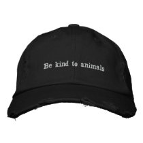 Be kind to animals embroidered baseball cap