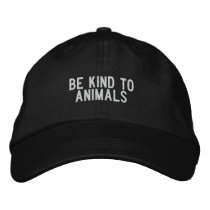Be kind to animals embroidered baseball hat