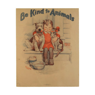 Be Kind To Animals Little Girl Vintage Poster Wood Print