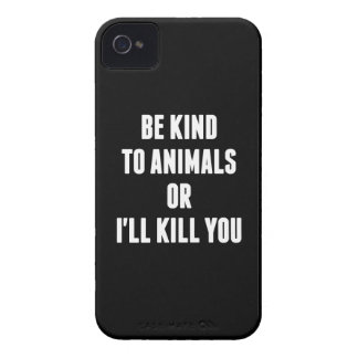 Be Kind to Animals or I'll Kill You iPhone 4 Cover