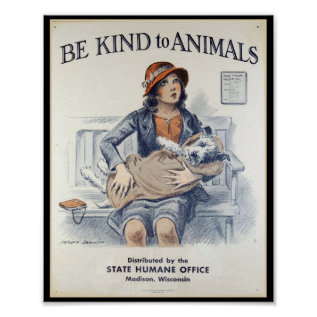 Be Kind To Animals - Vintage Poster at Zazzle