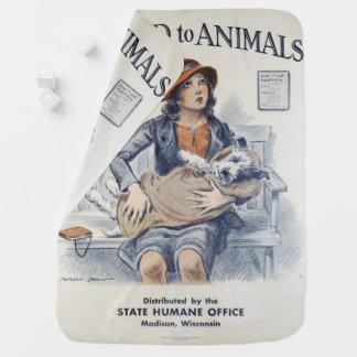 Be Kind to Animals - Vintage Poster Stroller Blanket