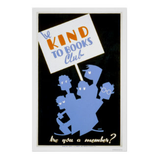 Be Kind To Books Club 1940 WPA Poster