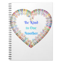 Be Kind to One Another Colorful Heart Notebook