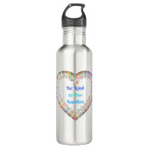 Be Kind to One Another Colorful Heart Stainless Steel Water Bottle