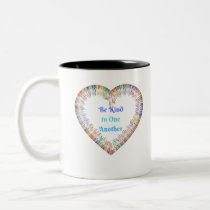 Be Kind to One Another Colorful Heart Two-Tone Coffee Mug