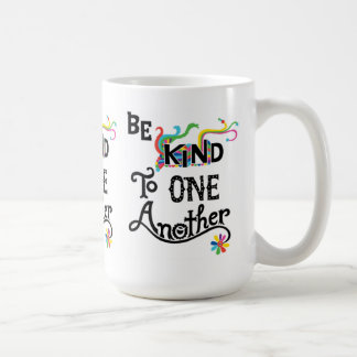 Be Kind To One Another - mug