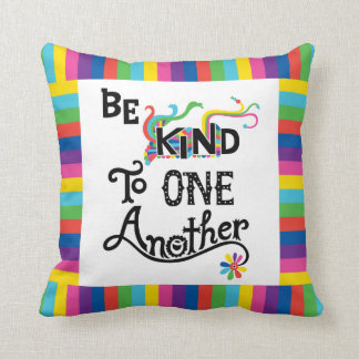 Be Kind To One Another - poster Throw Pillow