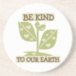 Be Kind to our Earth T-shirts and Gifts Coaster