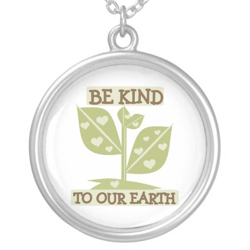 Be Kind to our Earth T-shirts and Gifts Custom Necklace